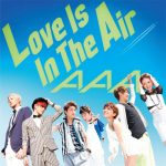 [Single] AAA – Love Is In The Air [MP3/320K/ZIP][2013.06.26]