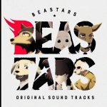 BEASTARS ORIGINAL SOUND TRACKS [MP3/320K/ZIP][2019.12.18]