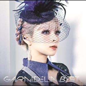[Album] GARNiDELiA – GARNiDELiA BEST [MP3/320K/ZIP][2019.12.04]