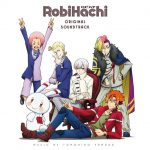 RobiHachi ORIGINAL SOUNDTRACK [MP3/320K/ZIP][2019.07.03]
