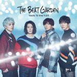 [Single] THE BEAT GARDEN – Snow White Girl [MP3/320K/ZIP][2019.12.04]