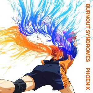 "[Single] BURNOUT SYNDROMES – PHOENIX ""Haikyuu!!: To the Top"" Opening Theme [FLAC/ZIP][2020.02.12]"