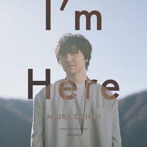 [Single] Daichi Miura – I'm Here [MP3/320K/ZIP][2020.01.15]