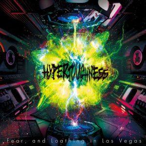 [Album] Fear, and Loathing in Las Vegas – HYPERTOUGHNESS [MP3/320K/ZIP][2019.12.04]