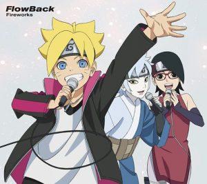 "[Single] FlowBack – Fireworks ""Boruto: Naruto Next Generations"" 12th Ending Theme [MP3/320K/ZIP][2020.03.11]"