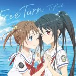 "[Single] TrySail – Free Turn ""High School Fleet the Movie"" Theme Song [MP3/320K/ZIP][2020.01.22]"