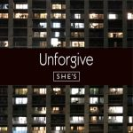 [Digital Single] SHE'S – Unforgive [MP3/320K/ZIP][2020.02.14]