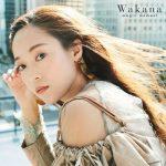 [Album] Wakana – magic moment [MP3/320K/ZIP][2020.02.26]