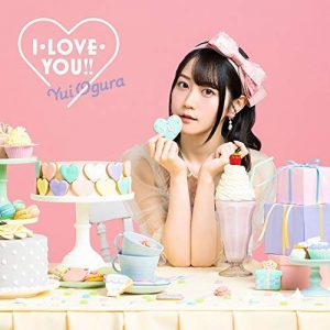 [Single] Yui Ogura – I.Love.You!! [MP3/320K/ZIP][2020.02.12]