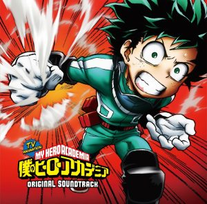 Boku no Hero Academia Original Soundtrack [MP3/320K/ZIP][2016.07.13]
