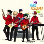 Boku no Hero Academia 2nd Original Soundtrack [MP3/320K/ZIP][2017.09.06]