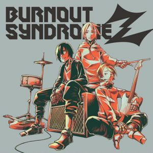 [Album] BURNOUT SYNDROMES – BURNOUT SYNDROMEZ [MP3/320K/ZIP][2020.03.25]
