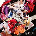 [Album] MYTH & ROID – MUSEUM -THE BEST OF MYTH & ROID- [MP3/320K/ZIP][2020.03.04]