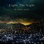 [Single] RADWIMPS – Light The Light [AAC/256K/ZIP][2020.03.15]