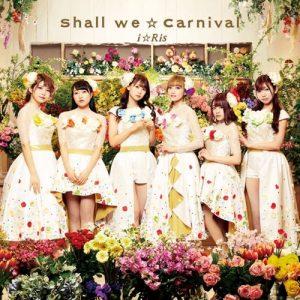 [Album] i☆Ris – Shall We☆Carnival [MP3/320K/ZIP][2020.03.13]