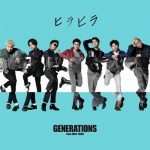 [Single] GENERATIONS from EXILE TRIBE – Hirahira [MP3/320K/ZIP][2020.04.15]