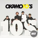 [Album] OKAMOTO'S – 10'S BEST [MP3/320K/ZIP][2020.04.15]