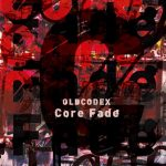 "[Single] OLDCODEX – Core Fade ""ULTRAMAN"" Opening Theme [MP3/320K/ZIP][2020.04.22]"