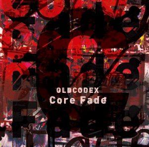 "[Single] OLDCODEX – Core Fade ""ULTRAMAN"" Opening Theme [MP3/320K/ZIP][2020.04.22]"