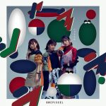 "[Single] ONEPIXCEL – Shalalala ""Motto! Majime ni Fumajime Kaiketsu Zorori"" Ending Theme [MP3/320K/ZIP][2020.04.12]"