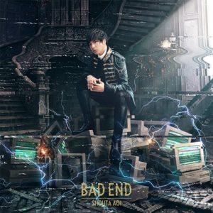 [Single] Shouta Aoi – BAD END [FLAC/ZIP][2020.04.29]