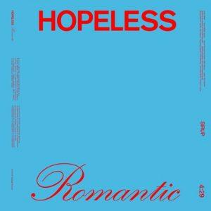 [Digital Single] SIRUP – HOPELESS ROMANTIC [MP3/320K/ZIP][2020.05.27]
