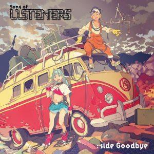 Song of LISTENERS: side Goodbye [MP3/320K/ZIP][2020.05.27]