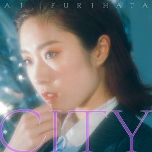 [Digital Single] Ai Furihata – City [MP3/320K/ZIP][2020.06.11]