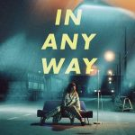 [Album] Mizuki Ohira – IN ANY WAY [MP3/320K/ZIP][2020.06.10]