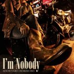 "[Single] Showtaro Morikubo – I'm Nobody ""APPARE-RANMAN!"" Ending Theme [MP3/320K/ZIP][2020.05.27]"