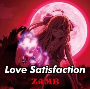 """[Single] ZAMB – Love Satisfaction """"Jashin-chan Dropkick'"""" Ending Theme [MP3/320K/ZIP][2020.06.10]"""