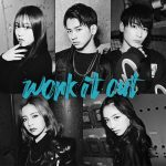 [Digital Single] lol – work it out [MP3/320K/ZIP][2020.06.24]