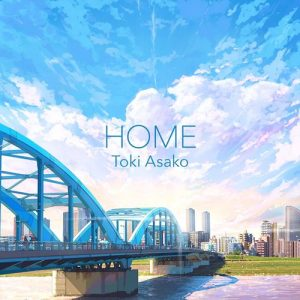 [Digital Single] Asako Toki – HOME [FLAC/ZIP][2020.07.07]