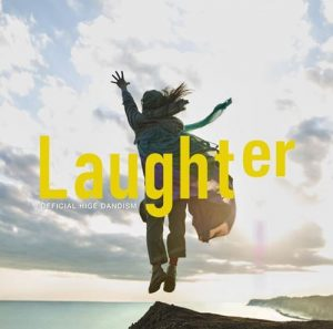 [Digital Single] Official HIGE DANdism – Laughter [FLAC/ZIP][2020.07.10]