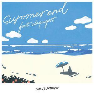 [Digital Single] SHE IS SUMMER – summer end feat. claquepot [AAC/256K/ZIP][2020.07.15]