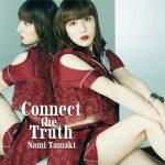 [Single] Nami Tamaki – Connect the Truth [MP3/320K/ZIP][2020.08.05]