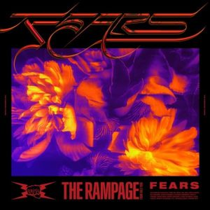 [Digital Single] THE RAMPAGE from EXILE TRIBE – FEARS [MP3/320K/ZIP][2020.09.02]