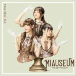 [Album] Mia REGINA – MIAUSEUM -CURATION- [MP3/320K/ZIP][2020.09.16]