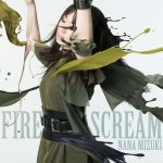 [Single] Nana Mizuki – FIRE SCREAM [MP3/32K/ZIP][2020.10.07]