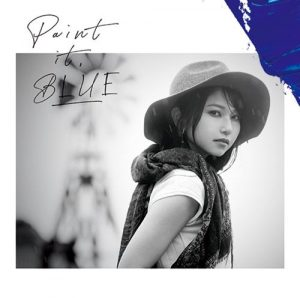[Album] Sora Amamiya – Paint it, BLUE [MP3/320K/ZIP][2020.09.02]