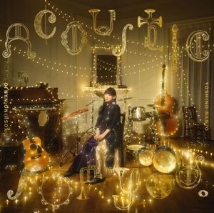 [Album] Yoshino Nanjo – Acoustic for you. [MP3/32K/ZIP][2020.09.02]