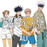 "[Single] ALI feat. AKLO – LOST IN PARADISE ""Jujutsu Kaisen"" Ending Theme [MP3/320K/ZIP][2020.11.25]"