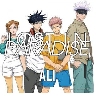 "[Single] ALI feat. AKLO – LOST IN PARADISE ""Jujutsu Kaisen"" Ending Theme [MP3/320K/ZIP][2020.11.25]"