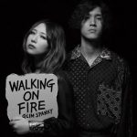 [Album] GLIM SPANKY – Walking On Fire [MP3/320K/ZIP][2020.10.07]
