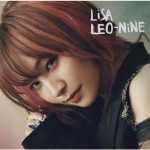 [Album] LiSA – LEO-NiNE [MP3/320K/ZIP][2020.10.14]