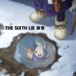 [Single] THE SIXTH LIE – Yuusetsu [FLAC/ZIP][2020.12.02]