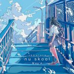 [Mini Album] May'n – 15Colors -nu skool- [MP3/320K/ZIP][2020.11.11]