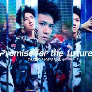 [Single] Tasuku Hatanaka – Promise for the future [MP3/320K/ZIP][2020.11.25]