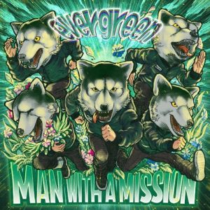 [Digital Single] MAN WITH A MISSION – evergreen [MP3/320K/ZIP][2020.12.29]