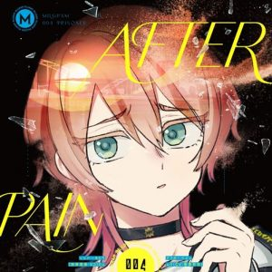 [Single] MILGRAM Mu (CV: Arisa Kori) – AFTER PAIN [MP3/320K/ZIP][2020.10.28]